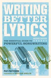Writing Better Lyrics by Pat Pattison image