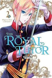 The Royal Tutor, Vol. 2 by Higasa Akai
