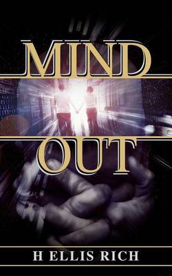 Mind Out by H. Ellis Rich