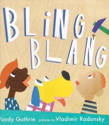 Bling Blang by Woody Guthry