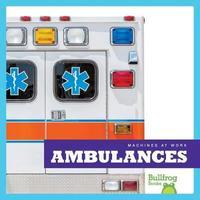Ambulances by Cari Meister