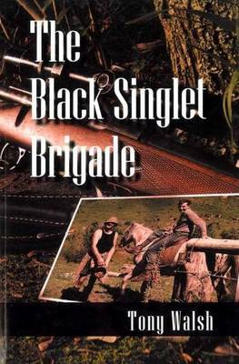 The Black Singlet Brigade by Tony Walsh