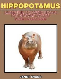 Hippopotamus by Janet Evans