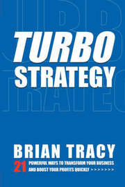 Turbostrategy by Brian Tracy