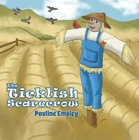The Ticklish Scarecrow by Pauline Emsley