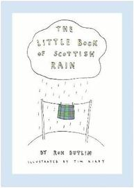 The Little Book of Scottish Rain by Ron Butlin