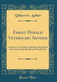 Family Herald Veterinary Adviser by Unknown Author image