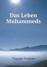 Das Leben Muhammeds by Theodor Noldeke