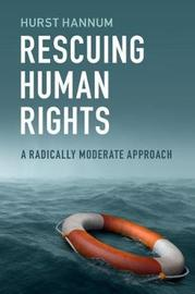 Rescuing Human Rights by Hurst Hannum