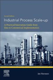 Industrial Process Scale-up by Jan Harmsen