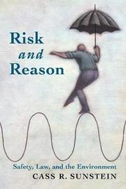 Risk and Reason by Cass R Sunstein