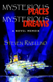 Mysterious Places, Mysterious Dreams by Steven Rivellino image