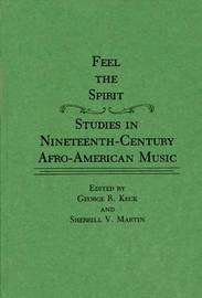 Feel the Spirit by George R. Keck