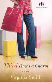 Third Time's a Charm: A Novel by Virginia Smith image