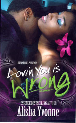 Lovin You Is Wrong by Alisha Yvonne image