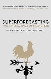Superforecasting by Philip Tetlock