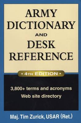 Army Dictionary and Desk Reference by Tim Zurick image
