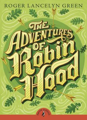 The Adventures of Robin Hood by Roger Lancelyn Green image