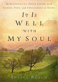 It Is Well with My Soul by Shelly Beach