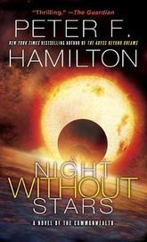 A Night Without Stars by Peter F Hamilton