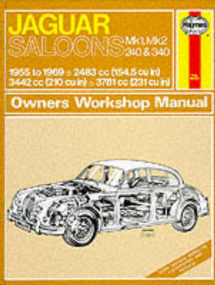 Jaguar Mk.1 and 2, 240 & 340 Owner's Workshop Manual by J.H. Haynes