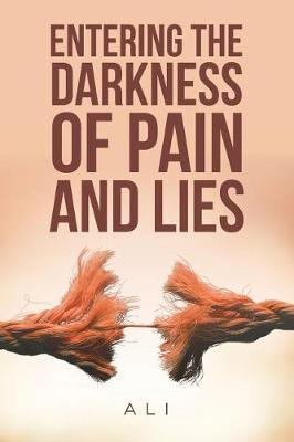 Entering the Darkness of Pain and Lies by Ali image