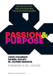Passion and Purpose by John Coleman