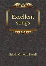 Excellent Songs by Edwin Othello Excell