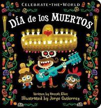 Dia de Los Muertos by Hannah Eliot