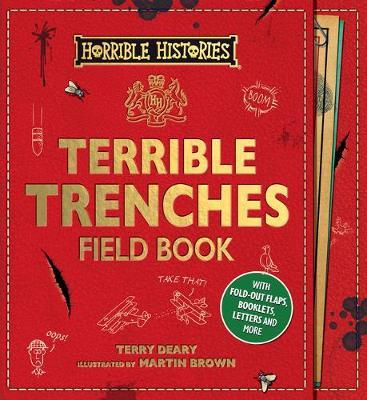 Terrible Trenches Field Book by Terry Deary