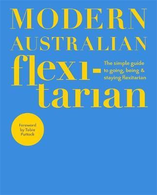 Modern Australian Flexitarian by DK Australia