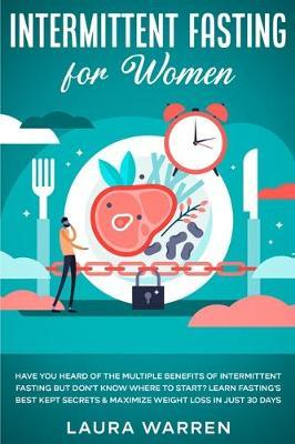 Intermittent Fasting for Women by Laura Warren