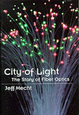 City of Light by Jeff Hecht