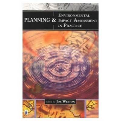 Planning and Environmental Impact Assessment in Practice by Joe Weston image