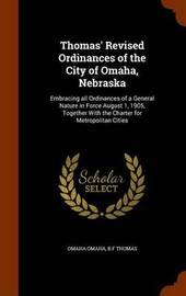 Thomas' Revised Ordinances of the City of Omaha, Nebraska by Omaha Omaha image