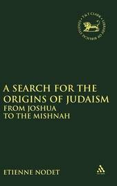 A Search for the Origins of Judaism by Etienne Nodet