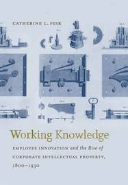 Working Knowledge by Catherine L Fisk