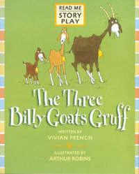 Three Billy Goats Gruff Rmsp by Vivian French