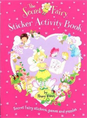 The Secret Fairy: Sticker Activity Book by Penny Dann image
