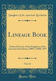 Lineage Book, Vol. 21 by Daughters of the American Revolution image