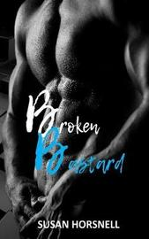 Broken Bastard by Susan Horsnell image