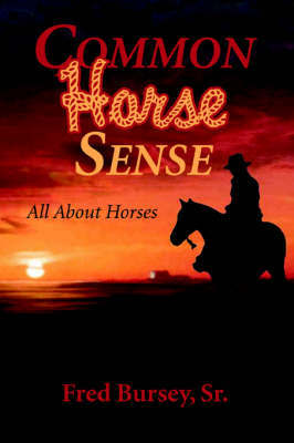 Common Horse Sense by Fred Bursey