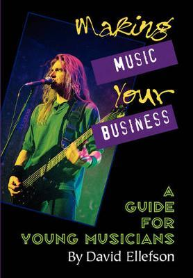 Making Music Your Business by David Ellefson image
