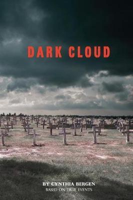 Dark Cloud by Cynthia Bergen