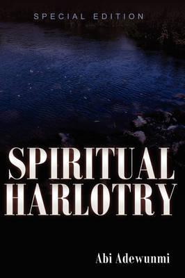 Spiritual Harlotry by Abi Adewunmi image