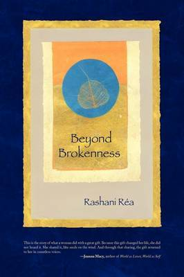 Beyond Brokenness by Rashani Rea image