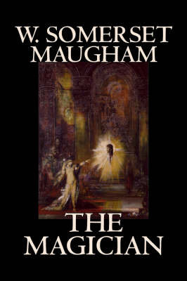The Magician by W.Somerset Maugham