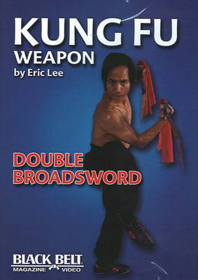 Kung Fu Double Broadsword by Eric Lee
