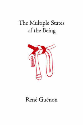 Multiple States of the Being by Rene Guenon