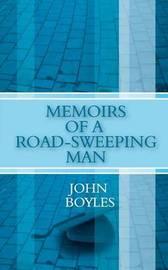 Memoirs of a Road-Sweeping Man by John Boyles image